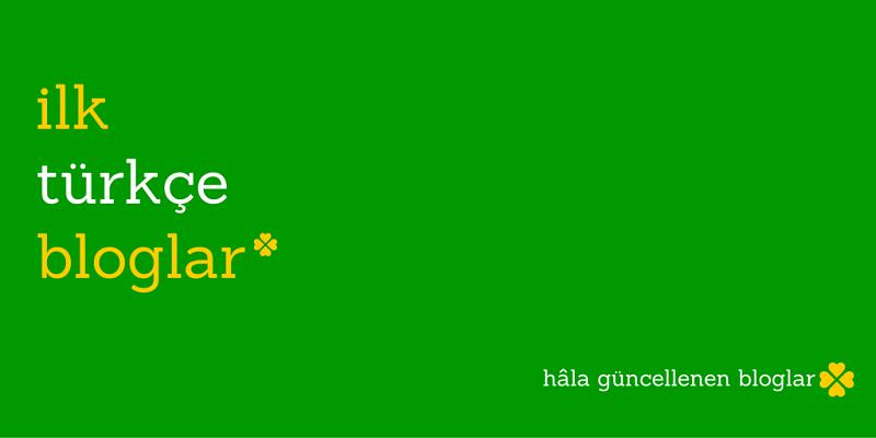 ilk_turkce_bloglar